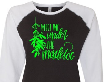 Meet Me Under The Mistletoe, Christmas Shirt, Matching Christmas Shirts, Plus Size Christmas Shirt, Family Christmas Shirts, Plus Size Shirt