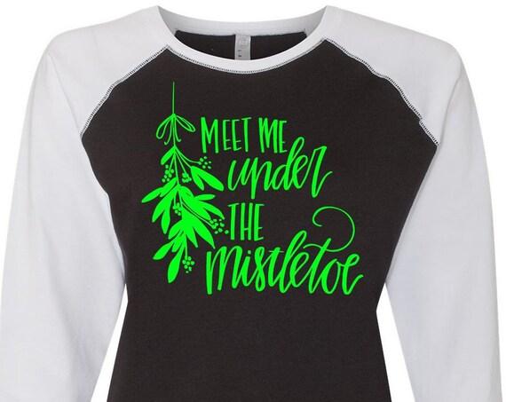 Meet Me Under The Mistletoe, Christmas Shirt, Matching Christmas Shirts, Plus Size Christmas Shirt, Family Christmas Shirts, Plus Size Shirt