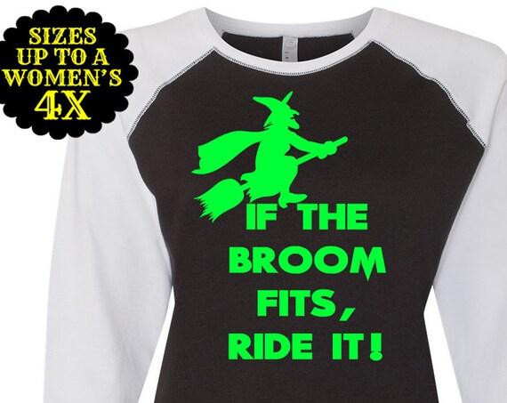 If The Broom Fits Ride It Women's Baseball Raglan Tee, Halloween Baseball Tee, Witch Baseball Tee, Plus Size Halloween, Plus Size Clothing