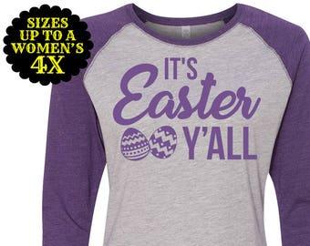 It's Easter Y'all Women's Baseball Raglan Shirt, Easter Raglan, Plus Size Easter Shirt, Easter Tee, Women's Easter Shirt, Easter Egg Shirt