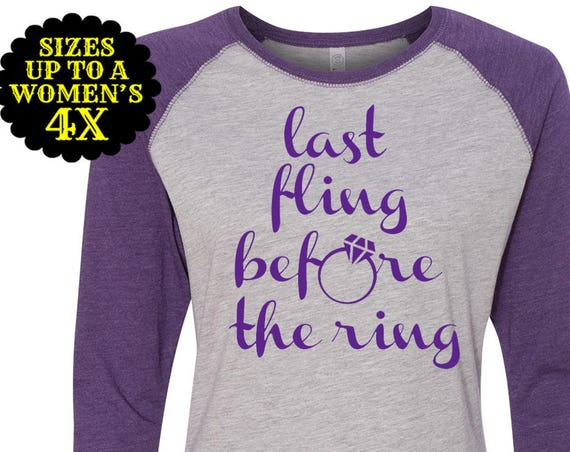 Last Fling Before the Ring Shirt, Baseball Raglan Shirt, Bridal Party Shirts, Bachelorette Shirt, Plus Size Bride Shirt, Plus Size Bridal
