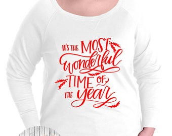 It's The Most Wonderful Time Of The Year Pullover Sweatshirt, Small-4X, Plus Size Clothing, Christmas, Christmas Sweater, Christmas Pullover