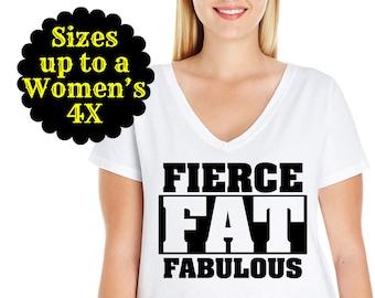 Fierce Fat Fabulous Women's V-Neck Tee, Plus Size Tee, Plus Size Clothing, Plus Size Shirt, Plus Size T Shirt, Curvy Shirt, Curvy Women