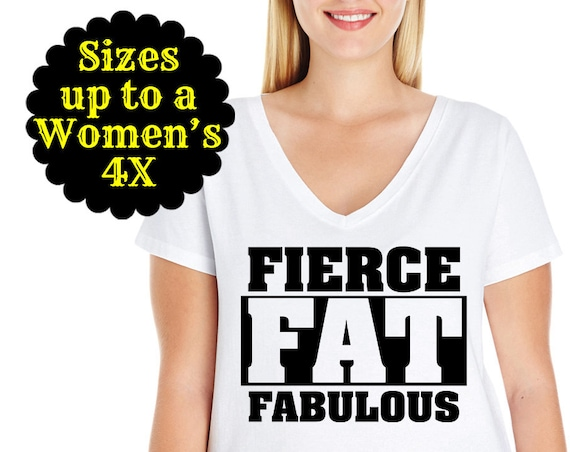 Fierce Fat Fabulous Women's V-Neck Tee, Plus Size Tee, Plus Size Clothing, Plus Size Shirt, Plus Size T Shirt, Curvy Shirt, Curvy Women
