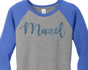 Mazel Blue Glitter, Mazel Tov, Hanukkah, Chanukah, Jewish Holiday, Womens Baseball Raglan Top Shirt in 5 colors, Sizes Small-4X, Plus Size