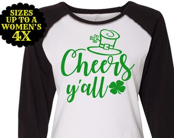 Cheers Y'all Baseball Raglan T shirt, Sizes Small-4X, St Patrick's Day Shirt, St Patrick's Day Tee, Plus Size Clothing, Plus Size Shirt