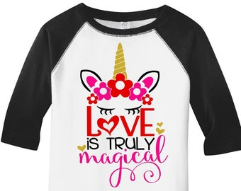 Love is Truly Magical, Unicorn Valentines Day Shirt, Kids Valentines Shirt, Girls Valentines Day Shirt, Unicorn Shirt, Valentines Day Shirt