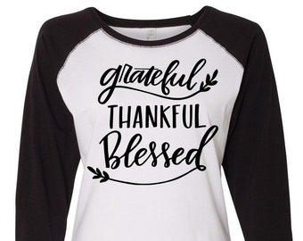 Grateful Thankful Blessed, Thanksgiving Shirt, Plus Size Fall Shirt, Matching Thanksgiving Shirt, Family Thanksgiving Shirt, Plus Size Shirt