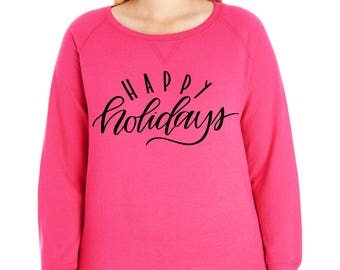 Happy Holidays French Terry Pullover Sweatshirt, Small-4X, Plus Size Clothing, Christmas Shirt, Christmas Sweater, Christmas Sweatshirt