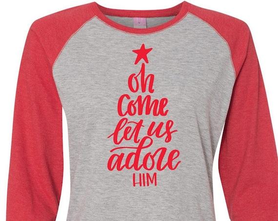 Oh Come Let Us Adore Him, Christmas Shirt, Matching Christmas Shirt, Plus Size Christmas Shirt, Family Christmas, Religious Christmas Shirt