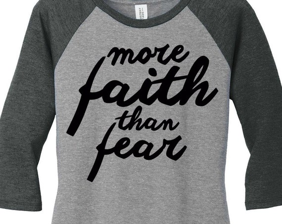 More Faith Than Fear, Baseball Raglan 2 Tone 3/4 Sleeve Womens Tops in 6 Colors in Sizes Small-4X, Plus Size