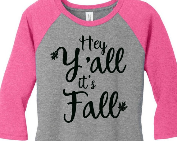 Hey Y'all It's Fall, Leaves Womens Baseball Raglan 3/4 Sleeve Top in 6 colors, Sizes Small-4X, Plus Size