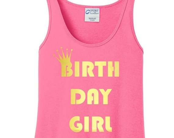 Birthday Girl, Gold Metallic Crown, Happy Birthday Women's Tank Top in 6 Colors, Sizes Small-4X, Plus Size