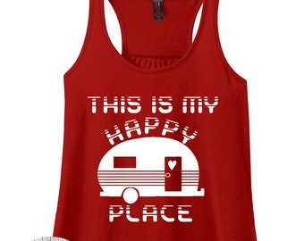 This Is My Happy Place, Camping Shirt, Camping Tank, RV Life, Camping Tshirt, Cute Camping Shirt, Plus Size Clothing, Plus Size Tank Top