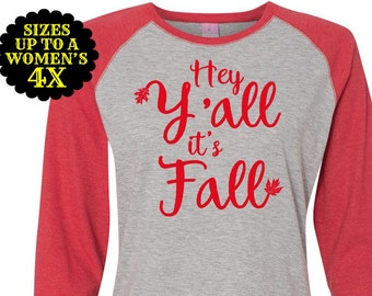 Hey Y'all It's Fall, Thanksgiving Shirt, Plus Size Baseball Raglan, Plus Size Shirt, Plus Size Thanksgiving, Plus Size Fall Shirt, Fall Tee