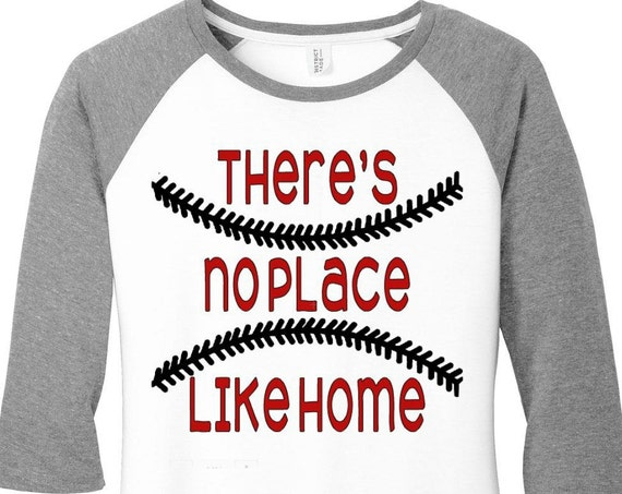 There's No Place Like Home, Sports, Baseball Raglan 2 Tone 3/4 Sleeve Womens Tops Shirts in 6 Colors in Sizes Small-4X, Plus Size