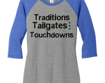 Traditions Tailgates and Touchdowns, Football, Sports, Baseball Raglan 2 Tone 3/4 Sleeve Womens Tops Shirts in Sizes Small-4X, Plus Size
