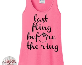 Last Fling Before The Ring, Bachelorette, Wedding Party, Women's Tank Top in 6 Colors, Sizes Small-4X, Plus Size