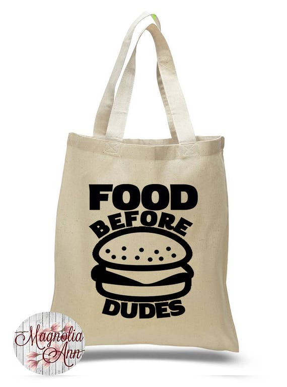 Food Before Dudes, Shopping, Food, Canvas Tote Bag in 7 Colors, Handbag, Purse