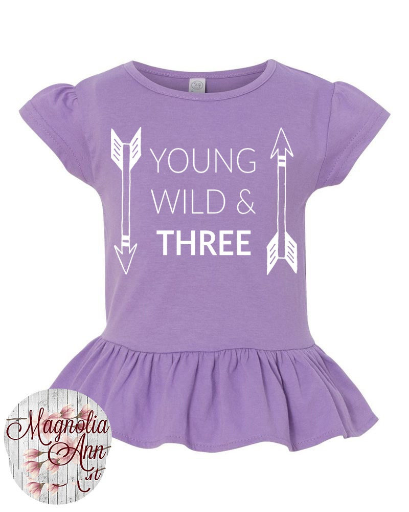 Young Wild Three Toddler Girls Third Birthday Ruffle Shirt 3rd Happy
