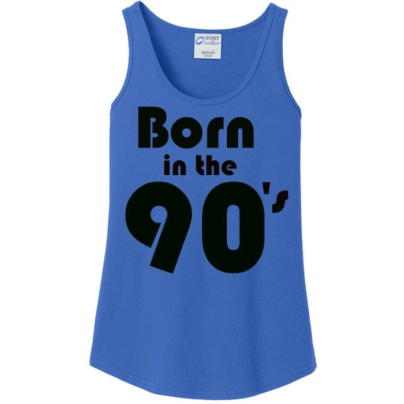 Born in the 90's Women's Tank Top in Blue, White, Black & Grey in Sizes Small-4X, Plus Size