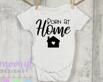 37b730988 Born At Home Onesie®, Home Birth, Crunchy Mom, Home Birth Baby Clothing,  Natural Birth Onesie®, Home Birth Clothing, Crunchy Mama