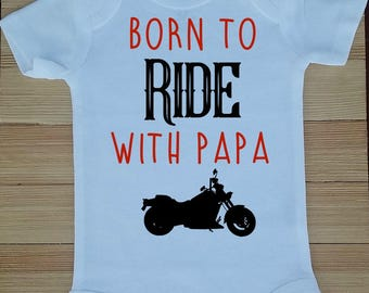 Born to Ride with Papa, Cute Bodysuit, Shower Gift, Baby Shower Gift, Born to Ride with Grandpa, Grandpa Bodysuit, Papa Bodysuit