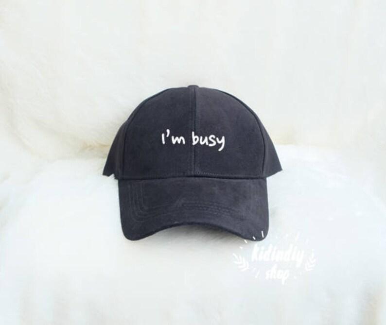 Estoy ocupado béisbol sombrero bordado béisbol Gorras Hipster  d4496920e5c