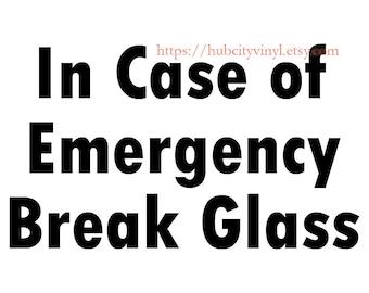 In Case of Emergency break glass chocolat TWIX Fantaisie Cadeau Cadre