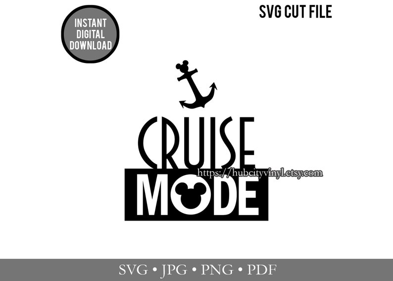 Disney SVG - Cut File - Instant Download - Disney Cruise - Anchor Cruise  Mode ( svg,  jpg,  png,  pdf) - for Silhouette, Cricut, and more!