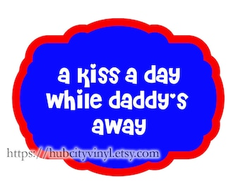 A Kiss a Day - Red, White & Blue -  Vinyl Decal