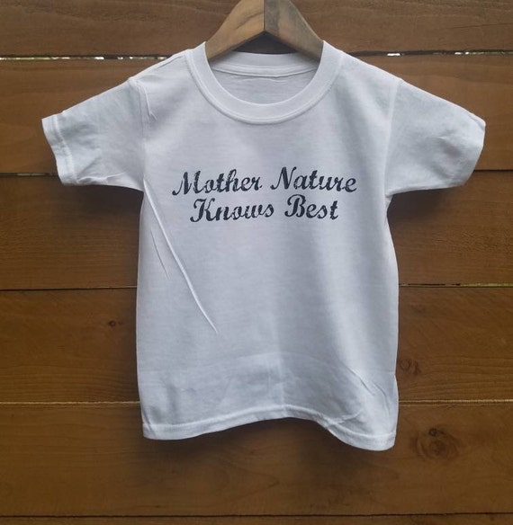 Kid's Tee, MOTHER NATURE Knows Best, Mother Nature Tee