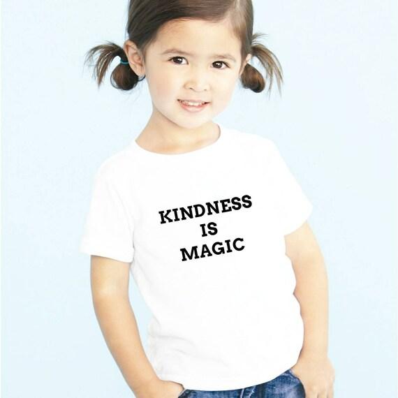 KINDNESS IS MAGIC, Kindness Top, Kindness Kids Shirt, Unisex, Boy or Girl Tee, Kindness Tees