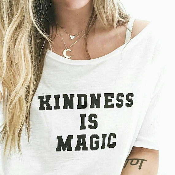 KINDNESS IS MAGIC Off Shoulder Tee, Kindness Tee, Kindness Is Magic, Kindness Matters, Be Kind Tee, Kind Tee, Kindness Is Magical