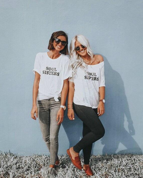 SOUL SISTERS, Soul Sisters Tshirt, Sisters Tee, Sisters Tshirts