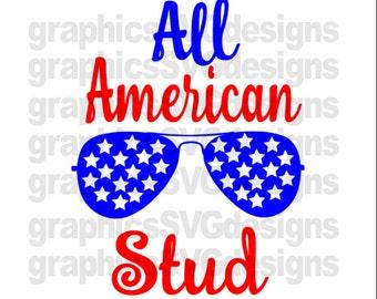4th July svg, July 4th svg files,America svg files,patriotic svg files,July 4th svg, svg 4th of July, America svg files: All American Stud