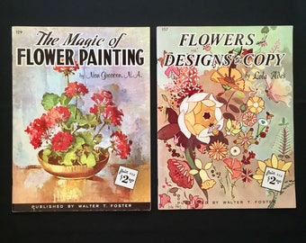 Walter T. Foster Art Books (Set of 2) - #129 'The Magic of Flower Painting' by Nan Greacen & #157 'Flowers and Designs to Copy' by Lola Ades