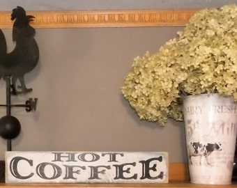 Hot Coffee Handmade Distressed Wooden Sign Vintage Farmhouse Country Decor, Rustic Chic