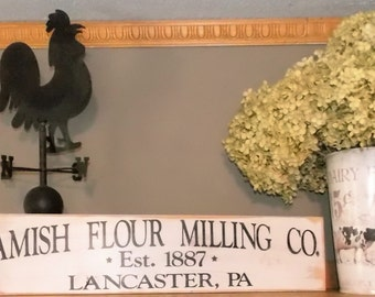 Amish Flour Milling Co. Est 1887 Lancaster, PA Handmade Distressed Wooden Sign Vintage Farmhouse Country Decor, Rustic Chic