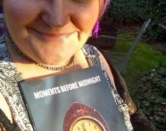 Moments Before Midnight: Oregon Poets Write for Ecological, Social, Political, and Economic Justice (anthology book)