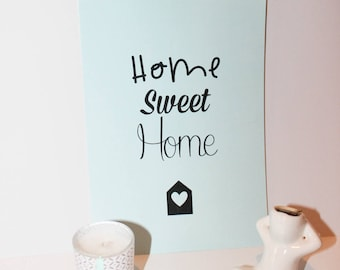 A5 Home sweet Home poster