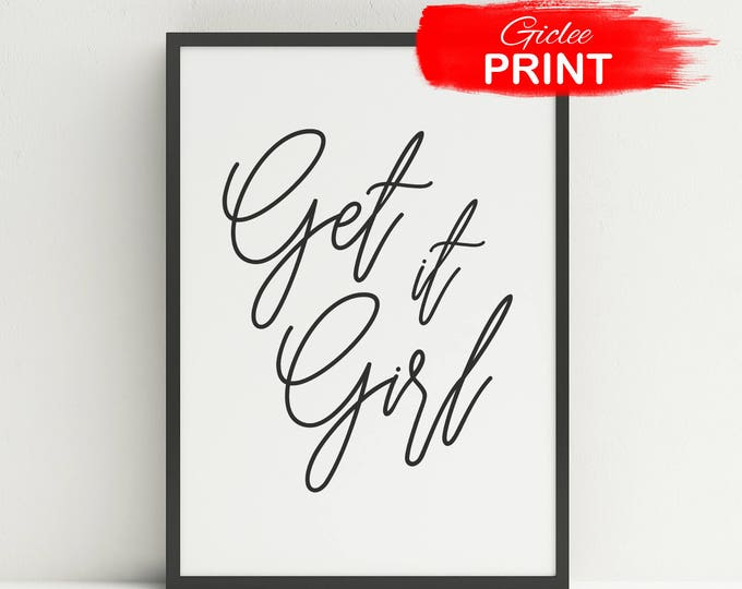 Featured listing image: Get It Girl Print | Girl Boss Poster