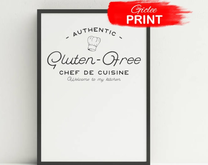 Featured listing image: Gluten Free Chef De Cuisine | Kitchen Art Print