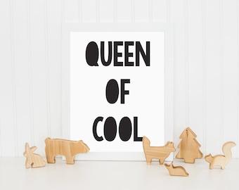 Queen of Cool Print, Kids Print, Monochrome Print, Childrens Wall Art, Nursery Art, Wall Decor, Black and White Print