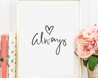 Poster, Print, Wallart, Fine Art-Print, Quotes, Sayings, Typography, Art: Always - gift idea, wedding, love, engagement, birthday, romantic