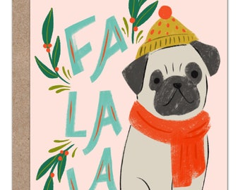 Fa La La Pug Holiday Card | Dog Lover Christmas Card | Dog Holiday Card | Pug Lover