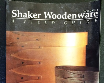 Shaker Woodenware A Field Guide Identify Actual Shaker Antiques and what to look for Volume 1 oval boxes carriers totes