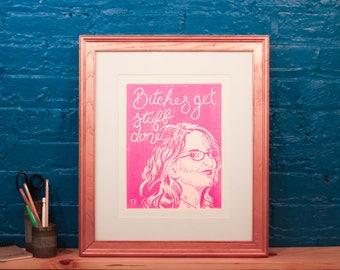 Tina Fey Poster, Tina Fey Quote, Woman Power Print, Linocut Print, Handmade, Inspirational Wall Art, SNL Quote, Bitches Get Stuff Done