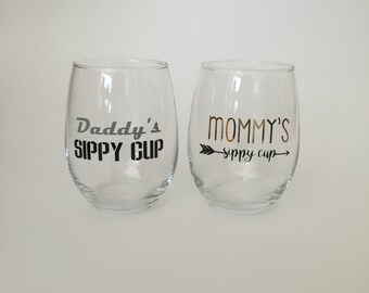 Mommy's sippy cup and daddy's sippy cup wine glass set- personalized wine glass- stemless glass- mom life- new mom- daddy to be