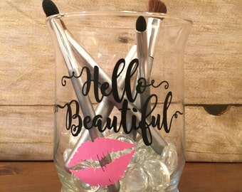 "Decorative Counter top Brush Holder - ""Hello Beautiful"""
